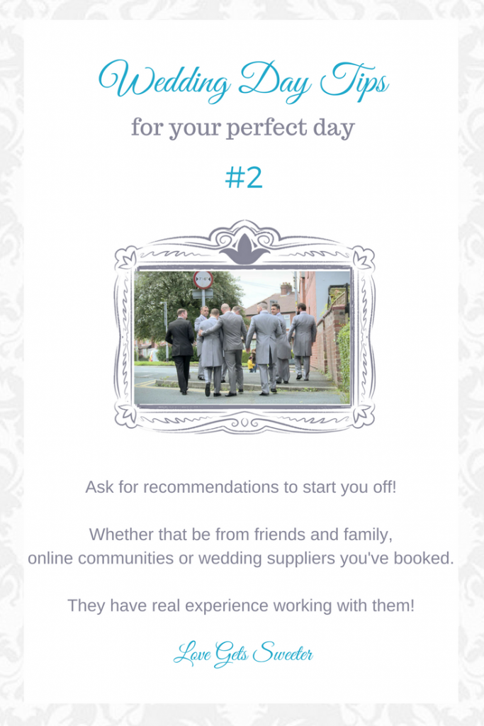 Top tips for the perfect wedding day by love gets sweeter wedding videography in lancashire recommending other wedding suppliers