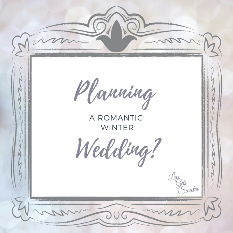 a pretty infographic asking if you're planning a romantic winter wedding by love gets sweeter wedding videos