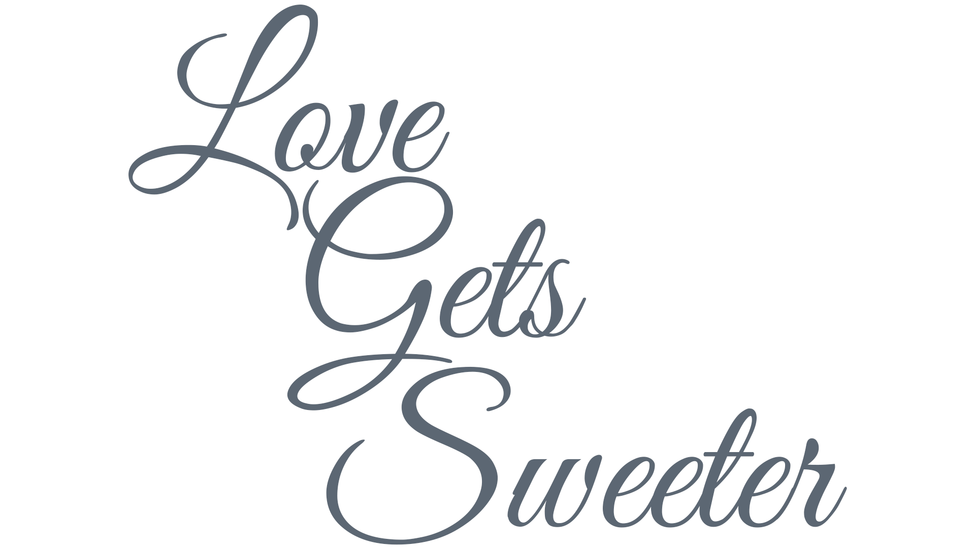Love Gets Sweeter